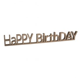 Support en MDF 'Rayher' Happy Birthday 42x5.5x1.5 cm